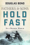 Fathers and Sons  Volume 2  Hold Fast in a Broken World Book PDF