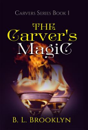 The Carver s Magic
