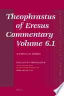 Theophrastus of Eresus Commentary Volume 6.1
