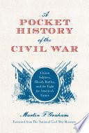 A Pocket History Of The Civil War