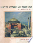 Societies Networks And Transitions A Global History book