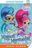 Magical Mermaids! (Shimmer and Shine) Adventure When Nickelodeon S Shimmer And Shine Lend A