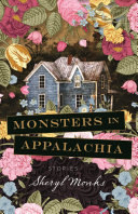 Monsters in Appalachia