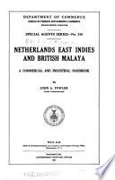 Netherlands East Indies and British Malaya