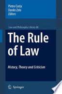 The Rule of Law History  Theory and Criticism