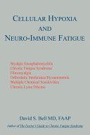 Cellular Hypoxia and Neuro Immune Fatigue Book PDF