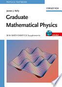 Graduate Mathematical Physics