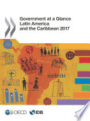 Government at a Glance  Latin America and the Caribbean 2017