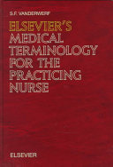 Elsevier S Medical Terminology For The Practicing Nurse