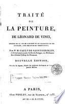 Trait   de la peinture  de L  onard de Vinci  prec  de de la vie de l auteur et du catalogue de ses ouvrages  avec des notes et observations  par     Gault de Saint Germain