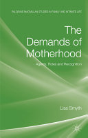 The Demands of Motherhood