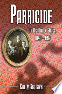 Parricide in the United States  1840 1899