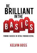 Be Brilliant in the Basics