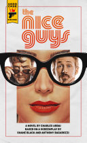 The Nice Guys  The Official Movie Novelization