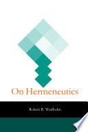 On Hermeneutics