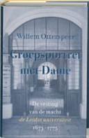 Groepsportret Met Dame De Vesting Van De Macht De Leidse Universiteit 1673 1775