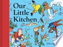 Our Little Kitchen Book PDF