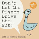 Don't Let the Pigeon Drive the Bus! (Big Book Edition)