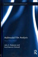 Multimodal Film Analysis: How Films Mean
