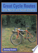 Great Cycle Routes  The North and South Downs