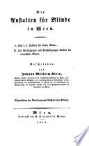 Die Anstalten f  r Blinde in Wien