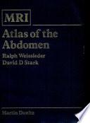 MRI Atlas of the Abdomen