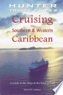 Cruising the Southern and Western Caribbean