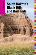 Insiders  Guide to South Dakota s Black Hills and Badlands