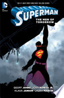Superman: The Men Of Tomorrow : dc comics debut, teaming up with superstar...