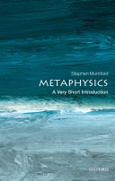 Metaphysics: A Very Short Introduction Book