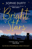 Bright Stars : about friends reuniting and secrets coming...