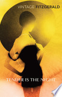 Tender is the Night by F Scott Fitzgerald