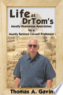 Life at DrTom s  Mostly Humorous Anecdotes by a Mostly Retired Cornell Professor