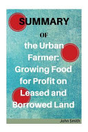 Summary of the Urban Farmer