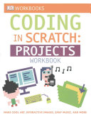 Coding in Scratch  Projects Workbook