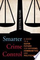 Smarter Crime Control