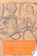 The Paston Family in the Fifteenth Century  Volume 2  Fastolf s Will