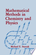 Mathematical Methods in Chemistry and Physics
