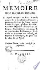 Mémoire dans lequel on examine si l'appel interjetté au futur concile général de la Constitution Unigenitus... est légitime et canonique