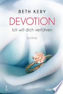 Devotion 1 - Ich will dich verführen