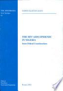 The Hiv Aids Edpidemic In Nigeria book