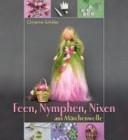 Feen, Nymphen, Nixen aus Märchenwolle