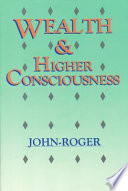 Wealth   Higher Consciousness