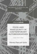 Food and Masculinity in Contemporary Autobiographies Book