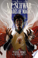 Shades of Magic: The Steel Prince Volume 3