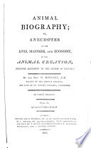 Animal Biography, Or, Authentic Anecdotes of the Lives, Manners, and Economy, of the Animal Creation, Arranged According to the System of Linnaeus Pdf/ePub eBook