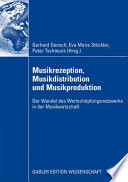Musikrezeption  Musikdistribution und Musikproduktion