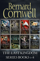 The Last Kingdom Series Books 1–8: The Last Kingdom, The Pale Horseman, The Lords of the North, Sword Song, The Burning Land, Death of Kings, The Pagan Lord, The Empty Throne (The Last Kingdom Series) Is Based On Bernard Cornwell S Bestselling Novels