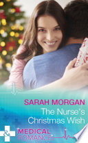 The Nurse S Christmas Wish  Mills   Boon Medical   The Cornish Consultants  Book 1  : just another day. since losing his wife...