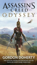Assassin's Creed Odyssey (the Official Novelization) : they call her misthios--mercenary--and she will take...
